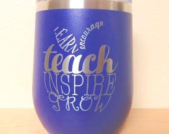 Teacher Stemless Wine Glass Tumbler - Polar Camel Tumbler - Similar to Yeti/RTIC Tumbler- Unique Gift