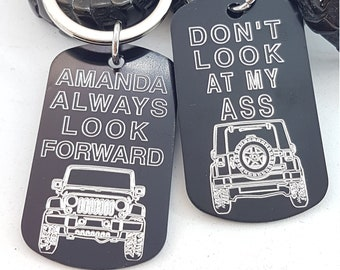 Keyring Don't look my Ass - Always look Forward Wrangler Accessories -Jeep Lovers - Jeep Gifts - Rubicon - Willys - 4x4 - Offrod Gift - Jeep