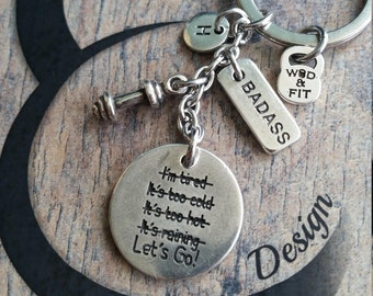 Motivational Keychain Lets Go! I'm Stronger - Workout Gift - No Excuses - runner gifts- fitness gift- inspirational gifts - let go- Gym Gift