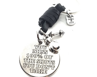 Leather Keychain You Miss 100% of The Shots You Don't Take & Weights Barbell,Bodybuilding,Runner,Boxing,Gym Gift,Motivational Gift,Runner