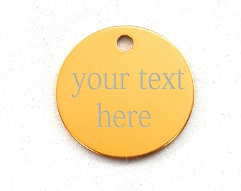 Custom Circle Tag 25mm with your personal Message - Coordinates - Music Text - Draw - Logo - Diamond Engraved - Medical Identification - Cat