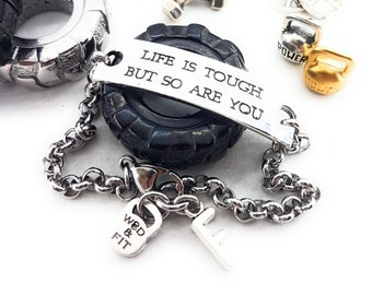Motivational Bracelet Life Is Tough But So Are You Weight & Initial leter.Message jewelry,Gym Gift,Fitness,Motivational Gift,Strenght Jewels