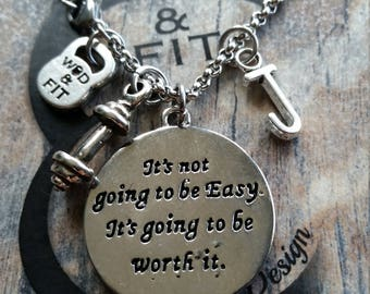 Necklace it's Not Going To Be Easy It's Going To Be Worth It Dumbbell & Initial Letter.Motivation Gift No excuses,Gym,Fitness Bodybuilding,