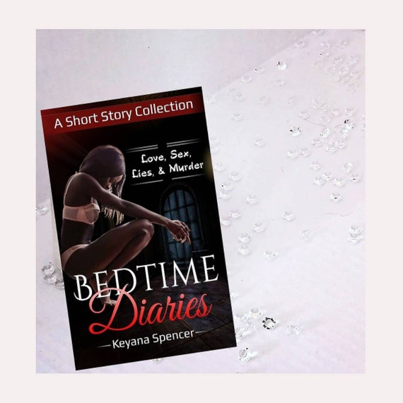 READY TO SHIP: Paperback Book - Bedtime Diaries - Love, Sex, Lies, and Murder (an urban fiction compilation)