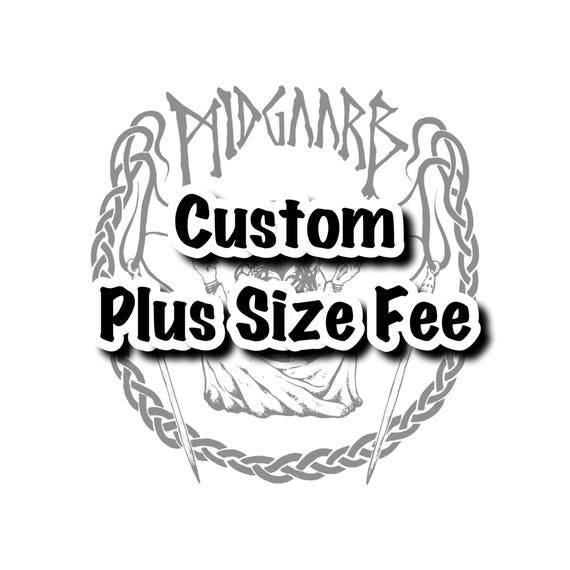 Custom Plus Size Fee for all Midgaarb items - purchase ALONG WITH your desired item!