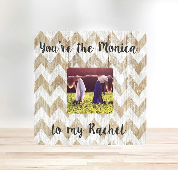 ON SALE You\'re the Monica to my Rachel Best Friend Gift | Etsy