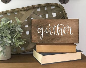 Gather - Wood Sign