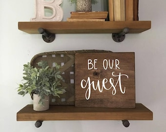 Be Our Guest - Wood Sign