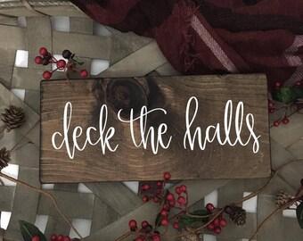 Deck The Halls - Wood Sign
