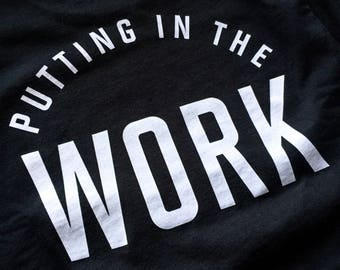 Putting in the Work | IRONETHIC: T-Shirt or Tank Top - Gym / Workout / Lift / Train / Bodybuilding / Powerlifting / Weightlifting