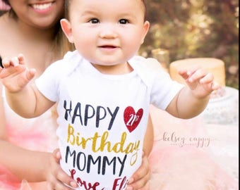Happy Birthday Mommy Shirt Daddy Baby Shower Gift Mama Coming Home Outfit Bodysuit Girl Clothes