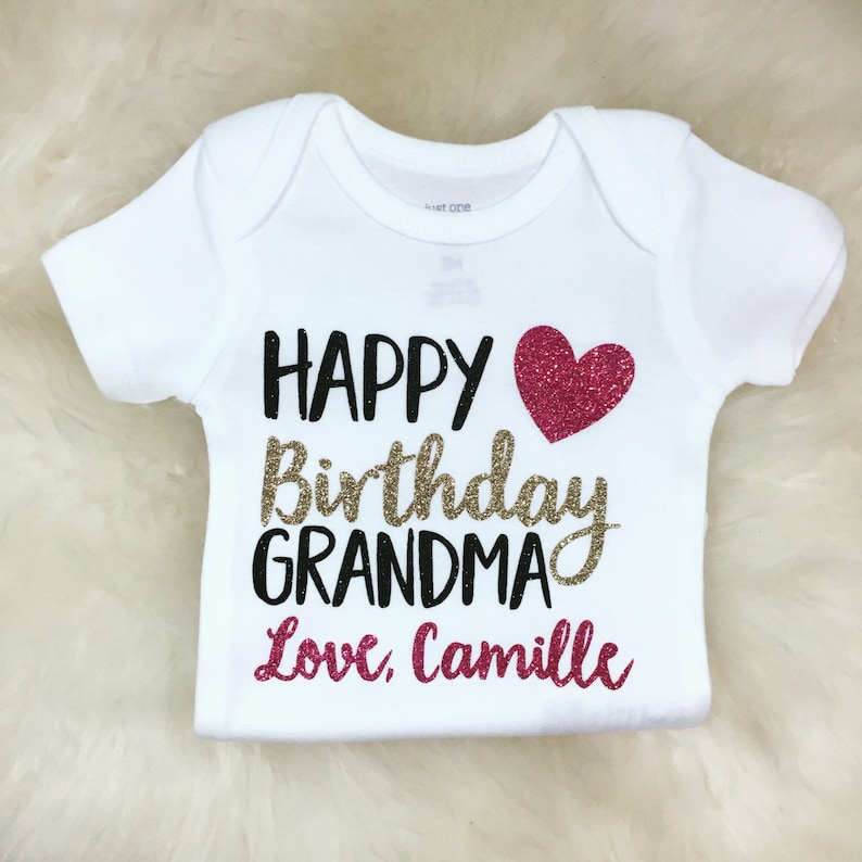 Happy Birthday Grandma Shirt Grandpa Baby