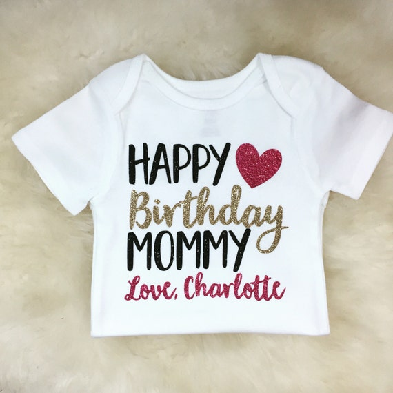 Happy Birthday Mommy Shirt Happy Birthday Daddy Shirt Birthday