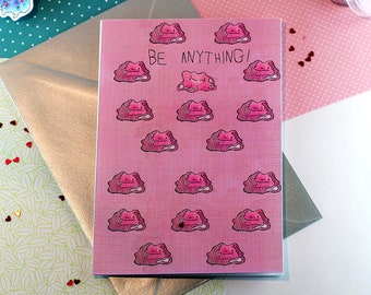 Ditto Pokemon card, motivational card, best wishes card, good luck card, positive quotes, positive affirmation, best friend card