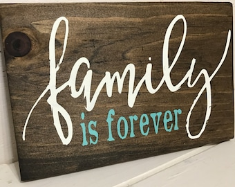 Family Is Forever Rustic Wood Sign