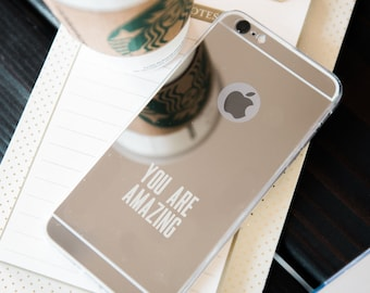Mirror iPhone Case - YOU ARE AMAZING