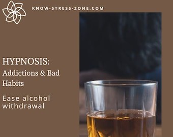 HYPNOSIS: Ease ALCOHOL WITHDRAWAL Addictions and Bad Habits MP3; Binaural Beats; Mental Health; Self Care; Self Help; Stress Relief