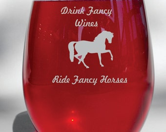 Deep Engraved Dishwasher Safe Drink Fancy Wines, Ride Fancy Horses Wine Glass, Whiskey Glass, Glass Coffee Mug, Champ Flute