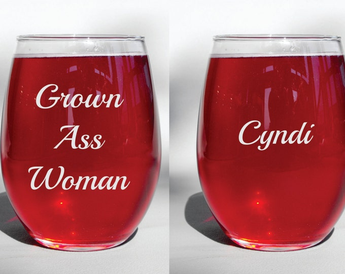 Deep Engraved Dishwasher Safe Grown Ass Woman Funny Stemless Wine Glass or Your Choice of Glass - Personalize With a Name for Free