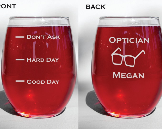 Deep Engraved Dishwasher Safe Personalized Optician Wine Glass, Whiskey Glass, Glass Coffee Mug, Champagne Flute