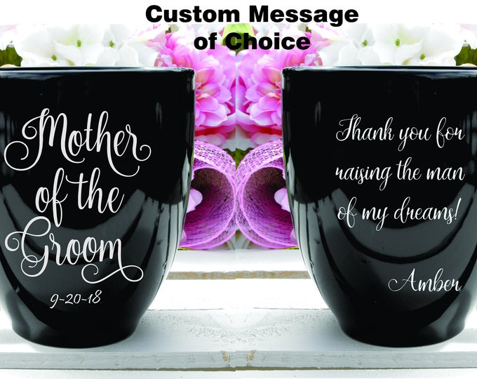 Deep Engraved Dishwasher Safe 15oz Mother of the Groom, Mother In Law Custom Message Wedding Gift for Mother of Groom Choice of Mug