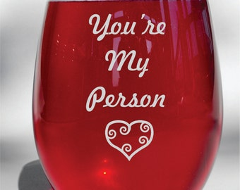 You're My Person Grey's Anatomy Deep Engraved Etched Wine Glass - Grey's Anatomy Gift -Wine Glass, Whiskey Glass, Glass Coffee Mug, Flute