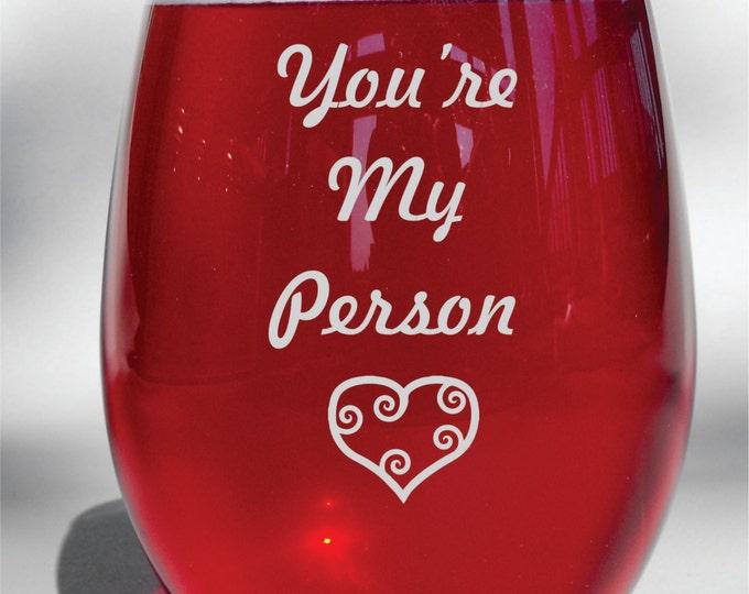 You're My Person Grey's Anatomy Deep Engraved Etched Wine Glass - Grey's Anatomy Gift -Wine Glass, Whiskey Glass, Glass Coffee Mug, Flute