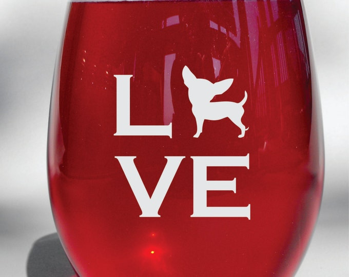 Deep Engraved Dishwasher Safe I love My Chihuahua Wine Glass, Whiskey Glass, Glass Coffee Mug, Champagne Flute