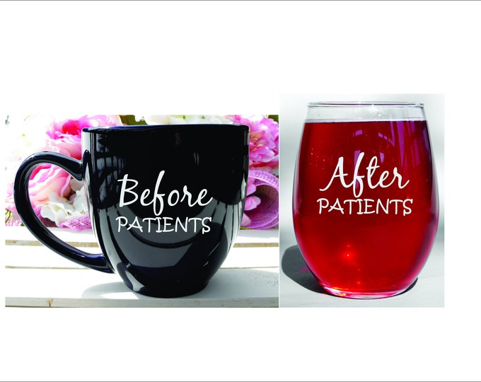 Dishwasher Safe Engraved Before Patients After Patients Gift Set Healthcare Worker Gift Nurse Appreciation Essential Worker Gift Funny Nurse