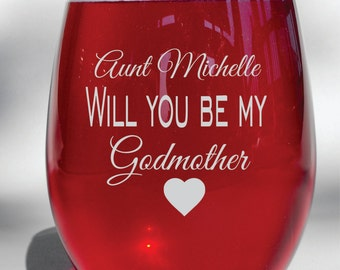 Deep Engraved Will You be my Godmother Baptism Gift - Godmother Wine Glass - Available in  Wine Glass, Whiskey Glass, Glass Coffee Mug