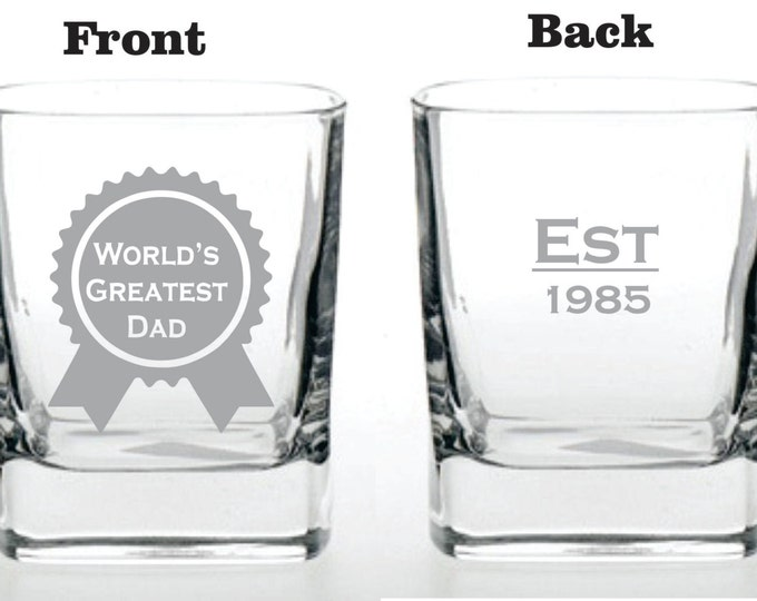Deep Engraved Dishwasher Safe World's Greatest Dad EST Established Glass - Personalized - Choice of Whiskey, Pilsner, Glass Mug, Wine Glass