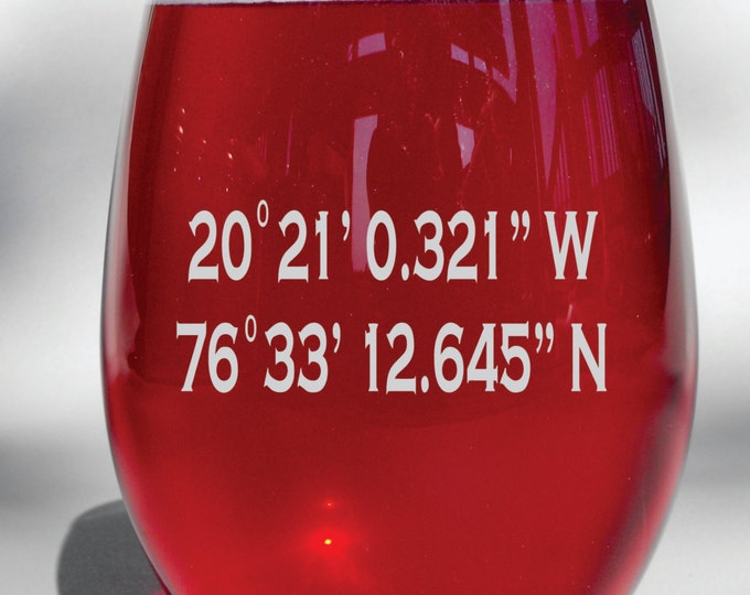 Deep Engraved Dishwasher Safe Custom Coordinates Wine Glass, Whiskey Glass, Glass Coffee Mug, Champ Flute