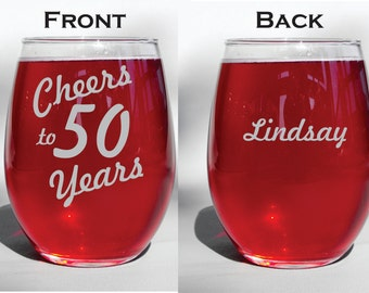 Engraved Diswasher Safe Cheers to 50 Years Etched Wine Glass - 50th Birthday Personalized Glass -Choice of Glass - Wine, Whisky, Glass Mug