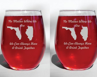 "Deep Engraved ""No Matter Where We Are, We Can Always Have A Drink Together"" Custom Personalized Long Distant Friendship Wine Glasses"