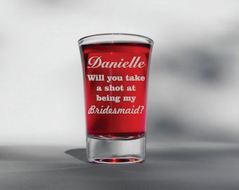 Deep Engraved - Dishwasher Safe - Will You Take a Shot at Being My Bridesmaid Etched Shot Glasses - Wedding Shot Glasses - Bridal Party Shot