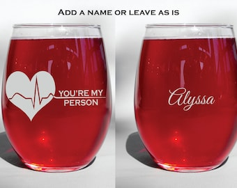 Grey's Anatomy Deep Engraved Dishwasher Safe You're My Person Best Friend, Sisters Christmas Gift Wine Glass - or Choice of Glass,