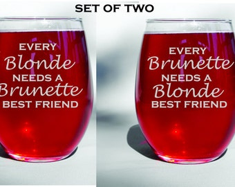 Deep Engraved Dishwasher Safe Best Friends Blonde and Brunette or Your Choice for Set of Two Glasses. Best Friend Gift. BFF Gift.