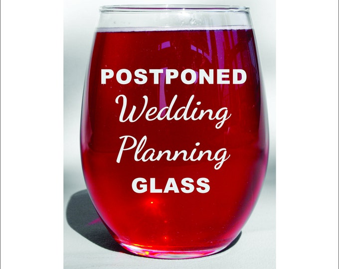 Dishwasher Safe Postponed Wedding Planning Glass or Mug Quarantined Wedding Gift Quarantined Bride Pandemic Wedding Bride To Be