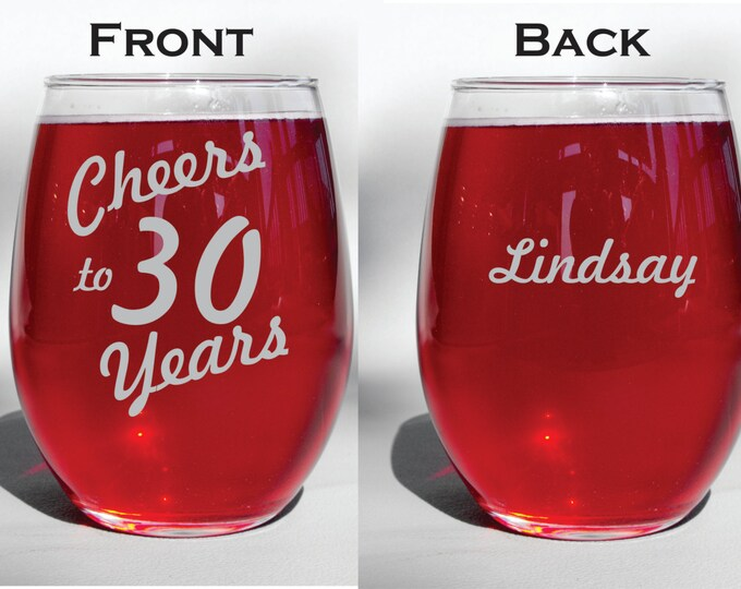 Deep Engraved Dishwasher Safe Cheers to 30 Years Birthday Personalized Glass- Wine Glass, Whiskey Glass, Glass Coffee Mug, Champagne Flute