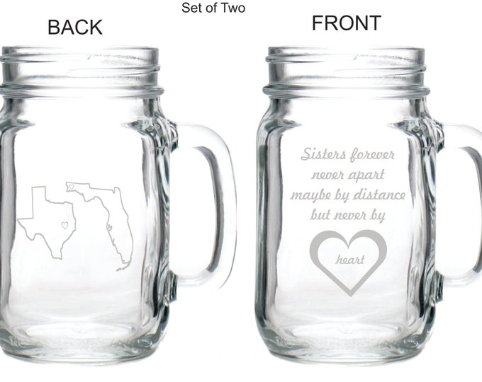 Deep Engraved Set of sisters forever Never Apart Maybe By Distance but Never By Heart Personalized Glasses. Mason Jar Mugs. Custom Made