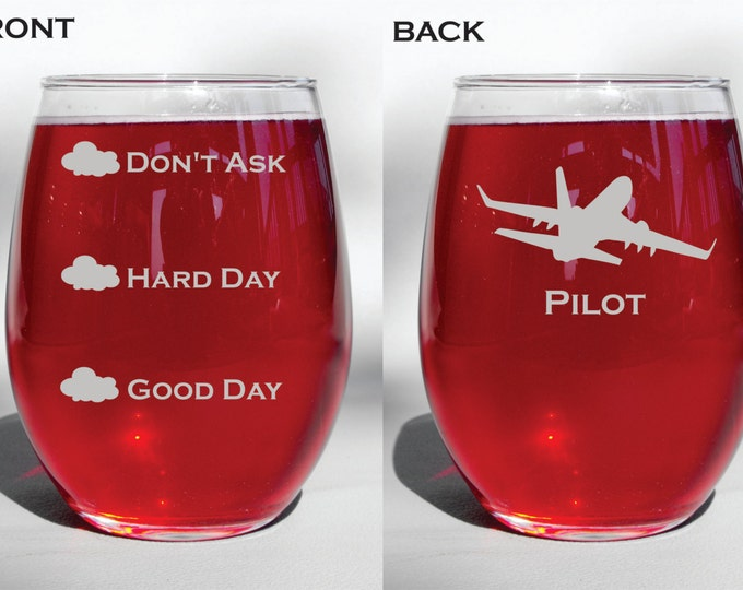 Personalized Custom Deep Engraved Pilot Funny Good Day Hard Day Don't Ask Wine Glass, Whiskey Glass, Glass Coffee Mug, Champagne Flute