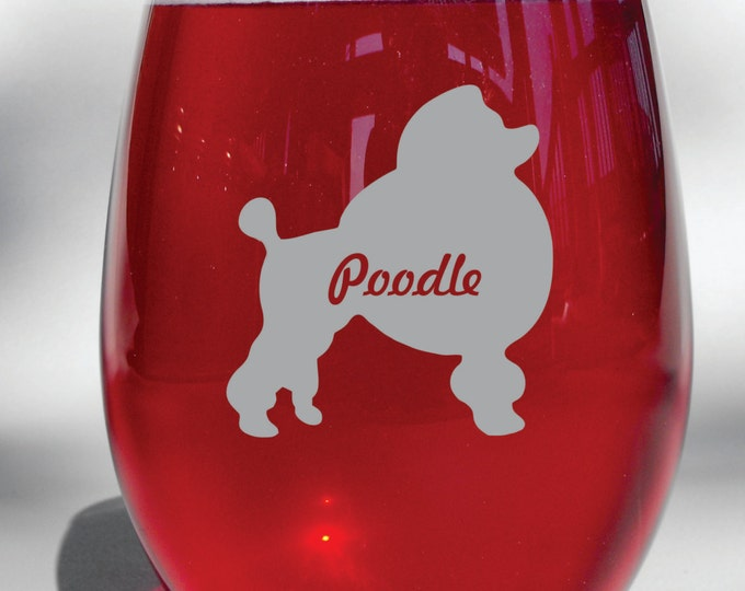 Deep Engraved Personalized Poodle Wine Glass, Whiskey Glass, Glass Coffee Mug, Champ Flute
