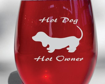 Deep Engraved Hot Dog Hot Owner Weiner Dachshund Glass - Choice of Wine Glass, Whiskey Glass, Glass Coffee Mug, Champagne Flute