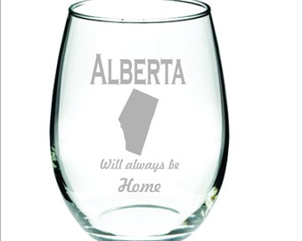 Deep Engraved Dishwasher Safe Alberta Will Always Be Home Personalized Wine Glass, Whiskey Glass, Glass Coffee Mug, Champagne Flute