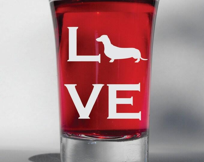 Deep Engraved Dishwasher Safe Weiner Dog Dachshund LOVE shot glass - Weiner Dog Gift, Wine Glass, Beer Glass, Whiskey, Pet Engraved Gift