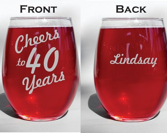 Engraved Dishwasher Safe Cheers to 40 years - forty years - 40th Birthday Personalized Wine Glass, Whiskey Glass, Glass Coffee Mug,  Flute