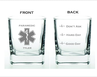 Deep Engraved Dishwasher Safe Funny Paramedic Good Day Hard Day Dont Ask High Quality Whiskey Glass or Choice of Glass EMS wine glass