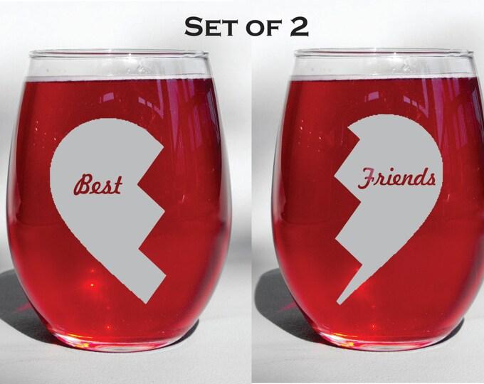 Deep Engraved Dishwasher Safe Set of Two Best Friends - Broken Heart - Stemless WIne Glasses - Stemmed Glasses - Personalized Friendship