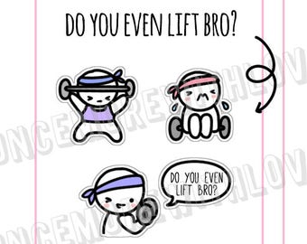 Munchkins - Do You Even Lift Bro? Weightlifting Workout Planner Stickers (M288)