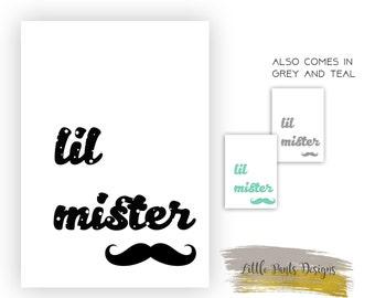 Little Mister Digital Poster. Moustache Nursery Print Grey, Teal Black- CHOOSE YOUR COLOUR